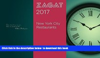 Read books  2017 NEW YORK CITY RESTAURANTS (Zagat Survey New York City Restaurants) BOOOK ONLINE