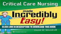 PDF Critical Care Nursing Made Incredibly Easy! (Incredibly Easy! Series®) Popular Online