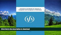 FAVORITE BOOK  Inheritance and Wealth Tax Aspects of Emigration and Immigration of Individuals