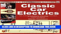 Read Now Classic Car Electrics: Tips, techniques   step-by-step repair, restoration   maintenance