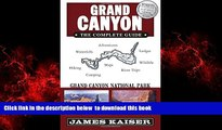 Read books  Grand Canyon: The Complete Guide: Grand Canyon National Park (Full Color Travel Guide)