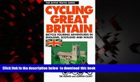 Read books  Cycling Great Britain: Cycling Adventures in England, Scotland and Wales (Active