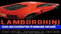 Read Now Lamborghini Supercars 50 Years: From the Groundbreaking Miura to Today s Hypercars -