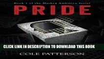 Ebook Pride (Masked Ambition) (Volume 1) Free Read