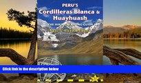 Buy NOW Neil Pike Peru s Cordilleras Blanca   Huayhuash: The Hiking   Biking Guide (Trailblazer)