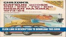 Read Now Chilton s repair   tune-up guide, Datsun 200SX, 510, 610, 710, 810, Nissan Maxima,