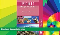 Buy NOW  Peru Highlights (Bradt Travel Guide Peru Highlights) Alexander Der Stewart  Full Book