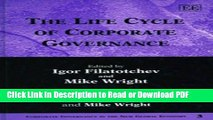Download The Life Cycle of Corporate Governance (Corporate Governance in the New Global Economy