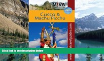 Crit Minster VIVA Travel Guides Machu Picchu and Cusco, Peru: Including the Sacred Valley and