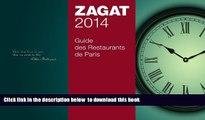 Best books  2014 Guide des Restaurants de Paris (Zagat Survey: Paris Restaurants (French)) (French