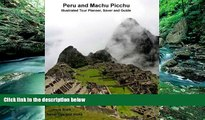 Uncle Buck Machu Picchu and Peru Travel Planner and guide (Uncle Buck s Travel Tips and Tricks