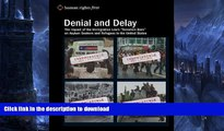"""READ  Denial and Delay: The Impact of the Immigration Law s """"Terrorism Bars"""" on Asylum Seekers"""