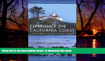 Read books  Experience the California Coast: A Guide to Beaches and Parks in Northern California: