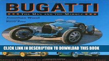 [PDF] Mobi Bugatti: The Man and the Marque Full Online