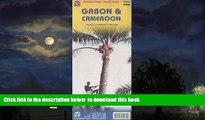 Best book  Cameroon 1:1,500,000 and Gabon 1:950,000 Travel Map (International Travel Maps) BOOK