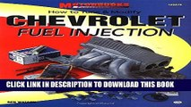 [PDF] Mobi How to Tune   Modify Chevrolet Fuel Injection (Motorbooks Workshop) Full Online