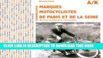 Best Seller Dictionnaire Des Marques Motocyclistes De La Seine (French Edition) Free Read