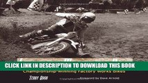 Ebook Legendary Motocross Bikes: Championship-Winning Factory Works Motorcycles Free Download