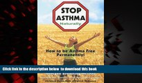 GET PDFbooks  Stop Asthma Naturally: Incorporating the Buteyko Breathing Method [DOWNLOAD] ONLINE