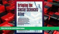 READ book  Bringing the Social Sciences Alive: 10 Simulations for History, Economics, Government,
