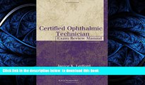 Read books  Certified Ophthalmic Technician Exam Review Manual (The Basic Bookshelf for Eyecare