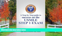 Choose Book The Step 1 Method: A Step by Step Guide to Success on the Usmle Step 1 Exam