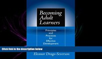 Online eBook  Becoming Adult Learners: Principles and Practices for Effective Development