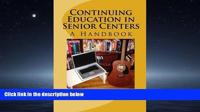 Online eBook  Continuing Education in Senior Centers: A Handbook