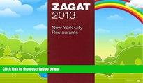 Buy  2013 New York City Restaurants (Zagat Survey: New York City Restaurants)   Full Book