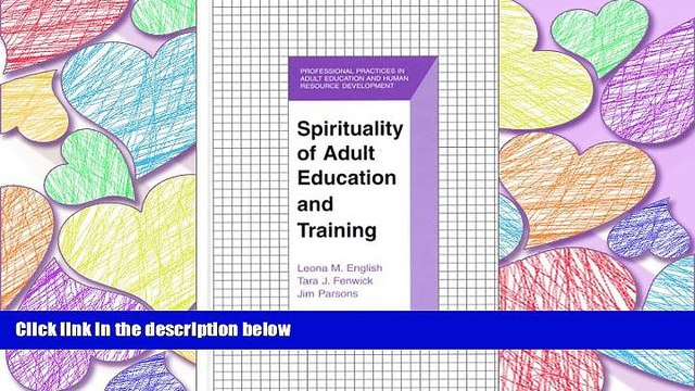 FULL ONLINE  Spirituality of Adult Education and Training (The Professional Practices in Adult