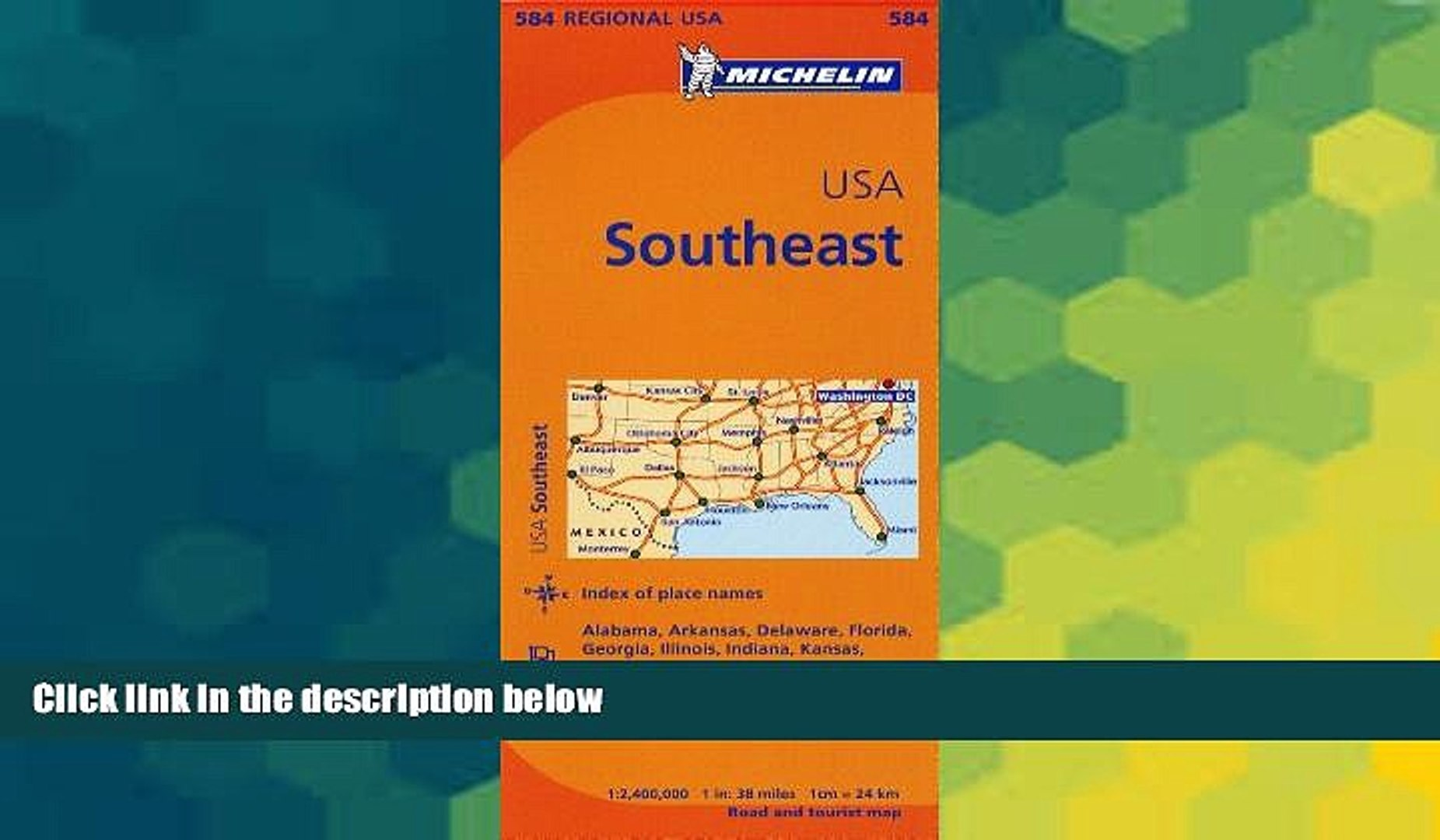 Buy NOW Michelin Travel & Lifestyle Michelin USA: Southeast Map 584  (Maps/Regional