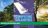 Choose Book Computing Calamities: Lessons Learned from Products, Projects, and Companies That Failed