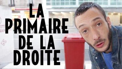 LA PRIMAIRE DE LA DROITE - Bienvenue en France !