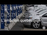 Explicateur | Où en est le Québec pour les voitures électriques ?
