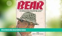 #A# Bear: The Hard Life and Good Times of Alabama s Coach Bryant  Audiobook Epub