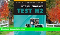 Fresh eBook ASE Test Preparation - Transit Bus H2, Diesel Engines (ASE Test Preparation Series)