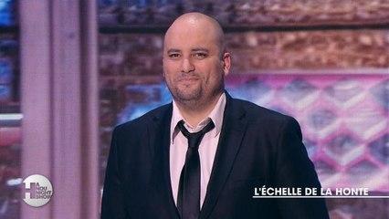L'échelle de la honte - Hanounight Show du 16/11 - CANAL+