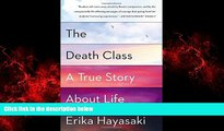 Free [PDF] Downlaod  The Death Class: A True Story About Life  FREE BOOOK ONLINE