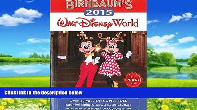 Buy NOW  Birnbaum s 2015 Walt Disney World: The Official Guide (Birnbaum Guides) Birnbaum Guides
