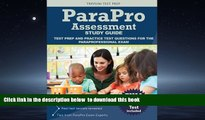 Read books  Parapro Assessment Study Guide: Test Prep and Practice Test Questions for the