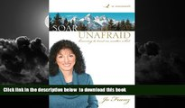 Read book  Soar Unafraid: Learning to Trust No Matter What BOOOK ONLINE