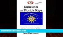 Buy  JR s Experience the Florida Keys 2016 Edition: Florida Keys   Key West Travel Guide (JR s