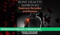 Read books  Bone Health: Treatment for beginners  - Basics about Bone Health, Bone density,