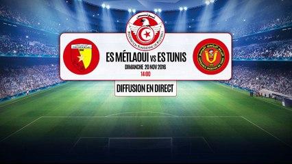 Diffusion en direct: ES Métlaoui vs ES Tunis