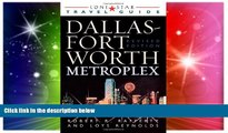 Lone Star Guide to the Dallas/Fort Worth Metroplex, Revised (Lone Star Guide to Dallas/Fort Worth