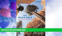 Buy The Way Out: A True Story of Ruin and Survival Full Book