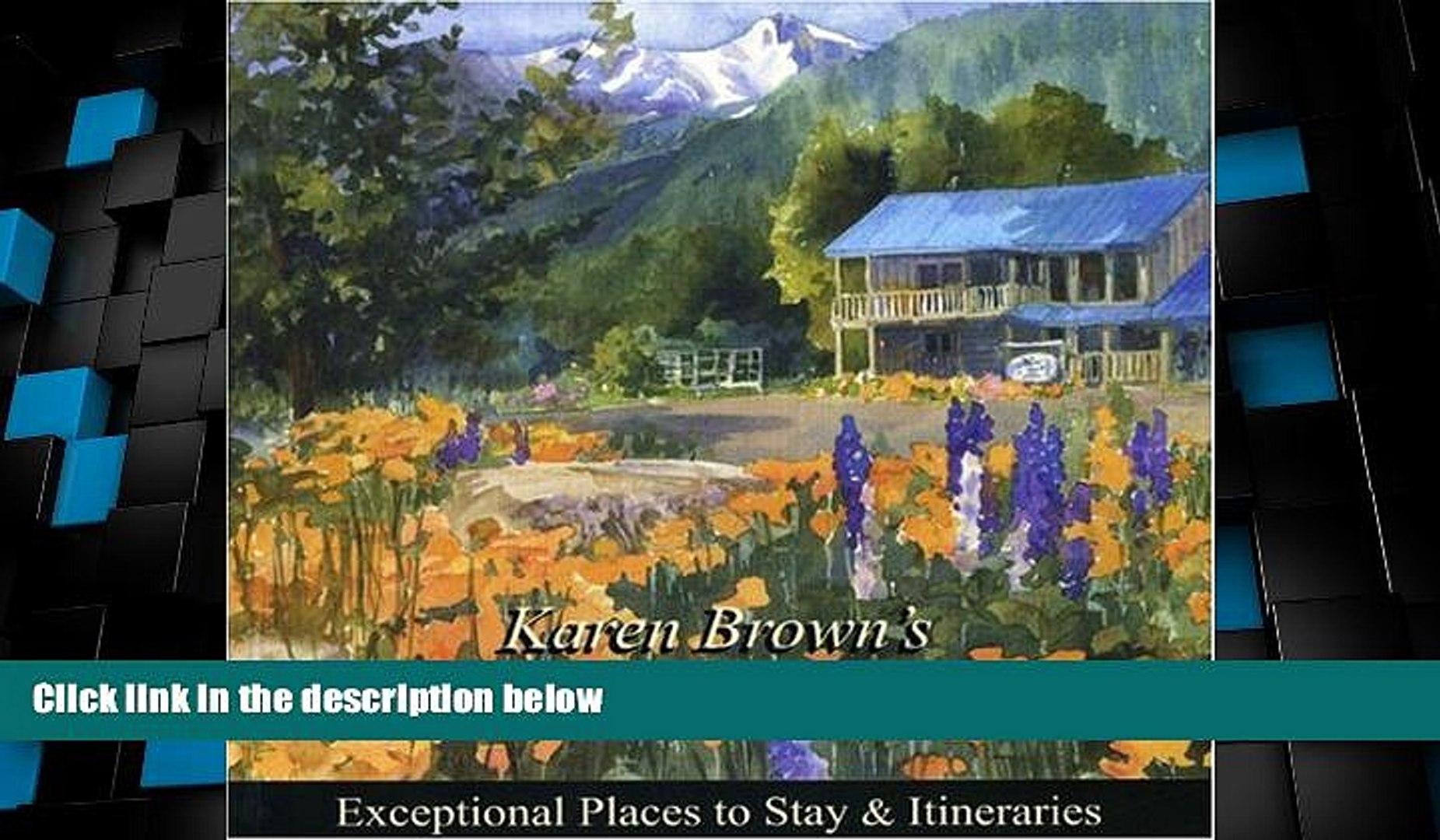 Buy NOW Karen Brown s Pacific Northwest 2010 (Karen Brown s Pacific Northwest: Exceptional Places