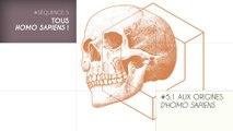 MOOC Les origines de l'Homme, Séquence 5.1. Aux origines d'Homo sapiens