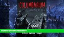 Big Deals  Columbarium: Condemned Souls (Volume 1)  BOOK ONLINE