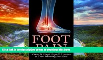 liberty book  Foot Pain: Causes   Simple Steps   Exercises to Treat Irritating Foot Pain (Plantar